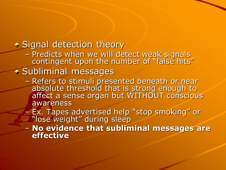 Signal detection theory Subliminal messages