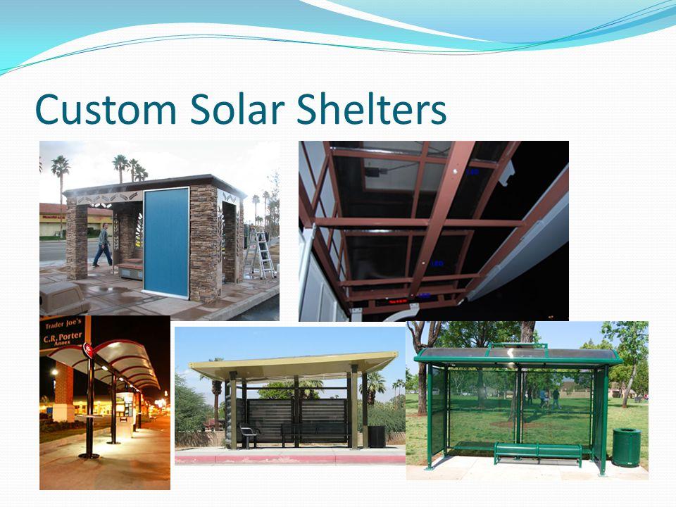 Custom Solar Shelters