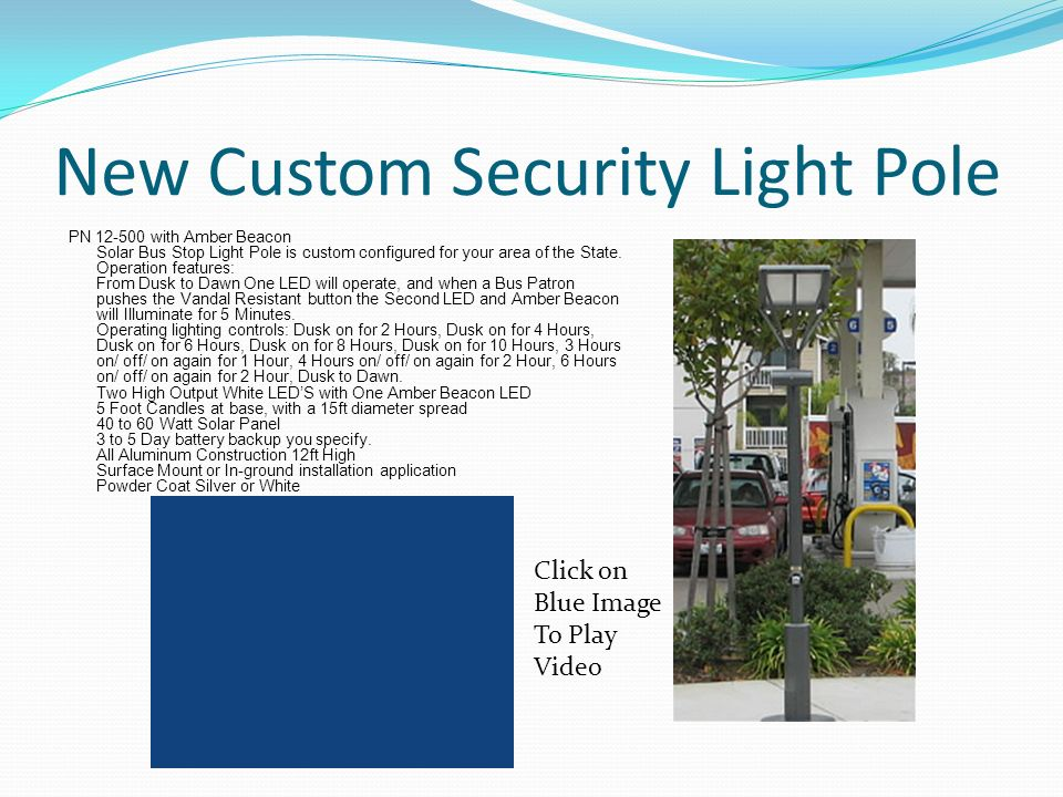 New Custom Security Light Pole