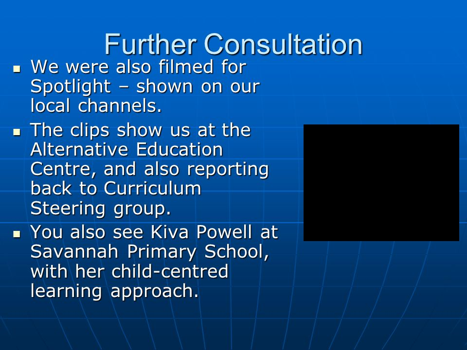 Further Consultation We were also filmed for Spotlight – shown on our local channels.