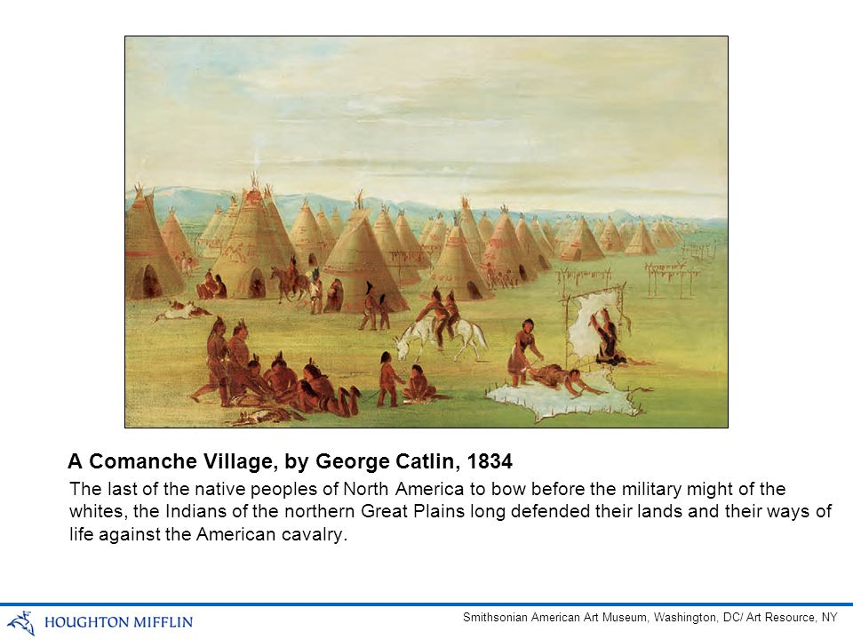 A Comanche Village, by George Catlin, 1834