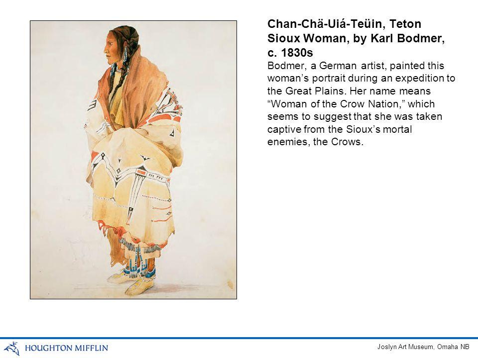 Chan-Chä-Uiá-Teüin, Teton Sioux Woman, by Karl Bodmer, c. 1830s