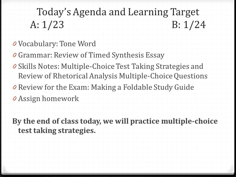 Today's Agenda and Learning Target A: 1/23 B: 1/24