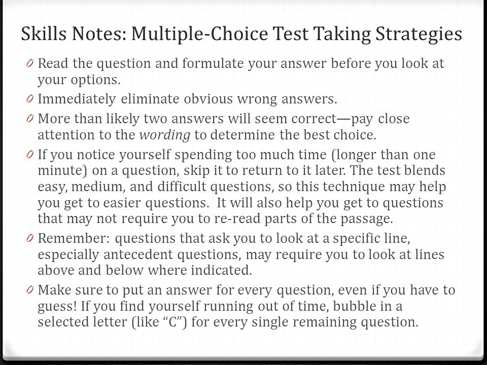 Skills Notes: Multiple-Choice Test Taking Strategies