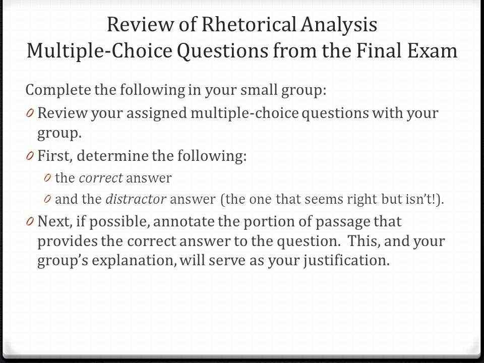 Review of Rhetorical Analysis Multiple-Choice Questions from the Final Exam