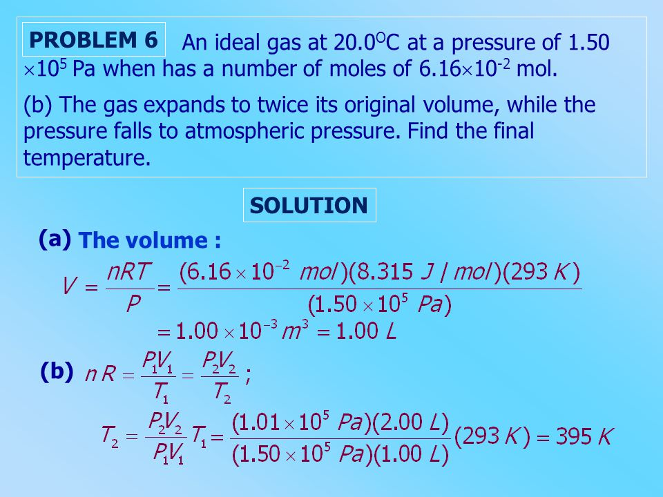 An ideal gas at 20. 0OC at a pressure of 1