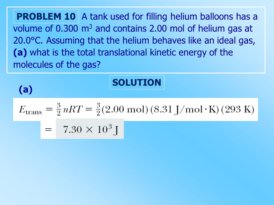A tank used for filling helium balloons has a volume of 0