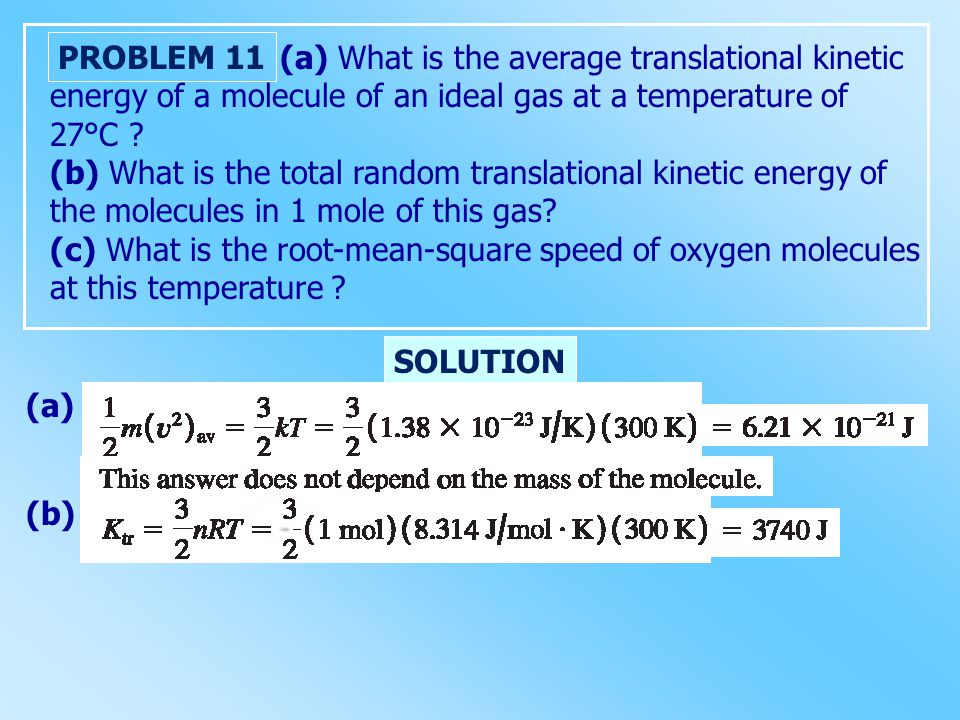 (a) What is the average translational kinetic