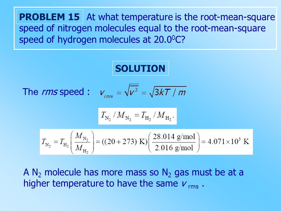 At what temperature is the root-mean-square