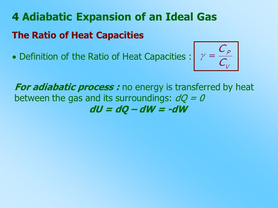 4 Adiabatic Expansion of an Ideal Gas