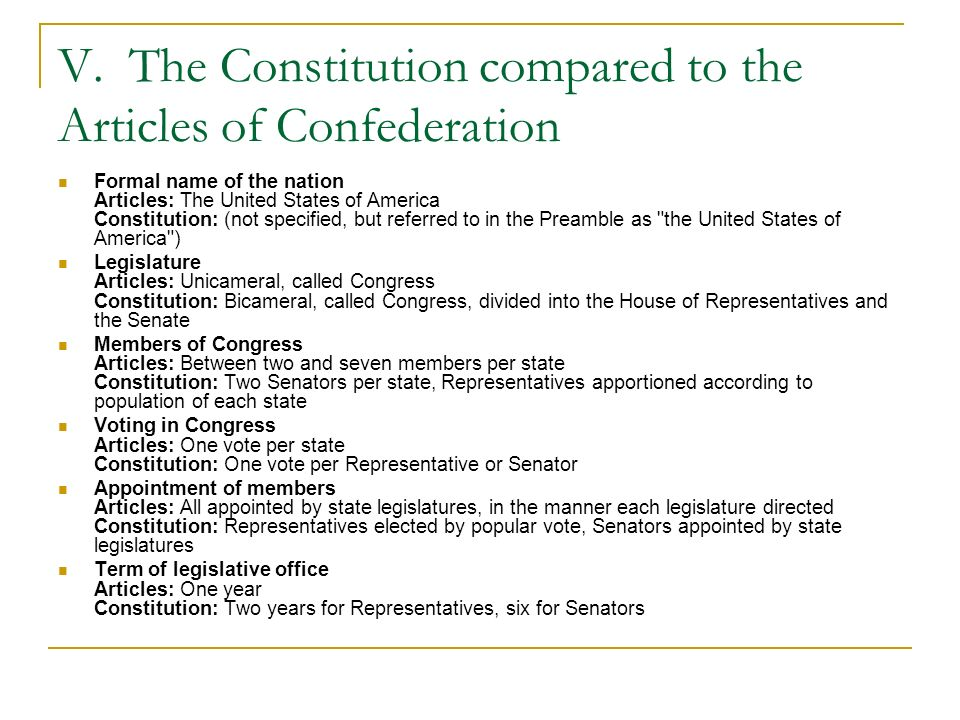 V. The Constitution compared to the Articles of Confederation