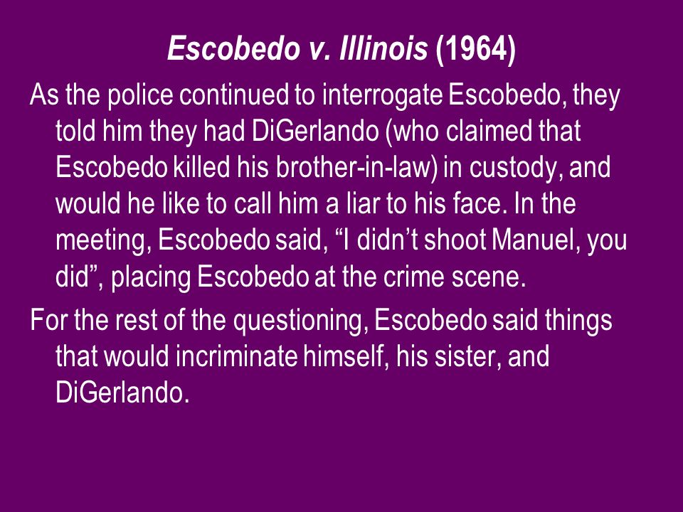 Escobedo v. Illinois (1964)