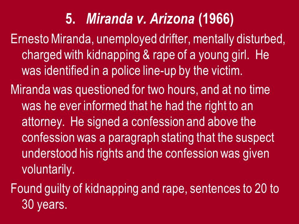 5. Miranda v. Arizona (1966)