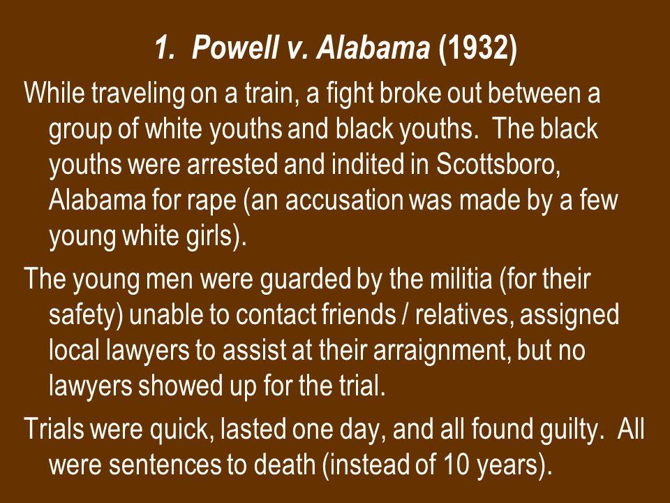 1. Powell v. Alabama (1932)