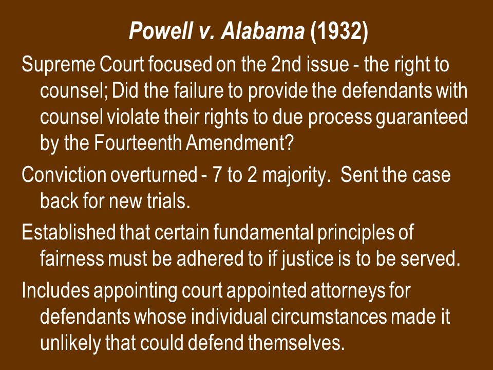 supreme court case powell v. alabama essay The case of powell v alabama the supreme court held that all people are entitled to a right to a counsel regardless of the nature of the  papers, and lecture notes.