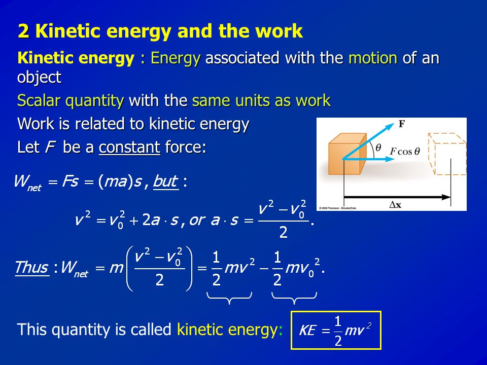 2 Kinetic energy and the work