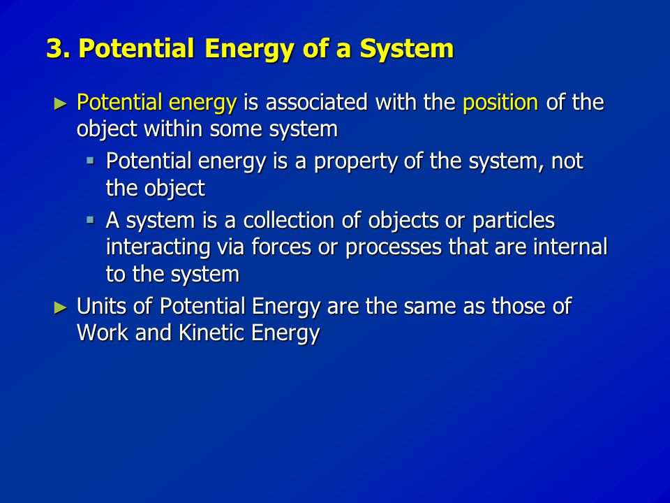 3. Potential Energy of a System
