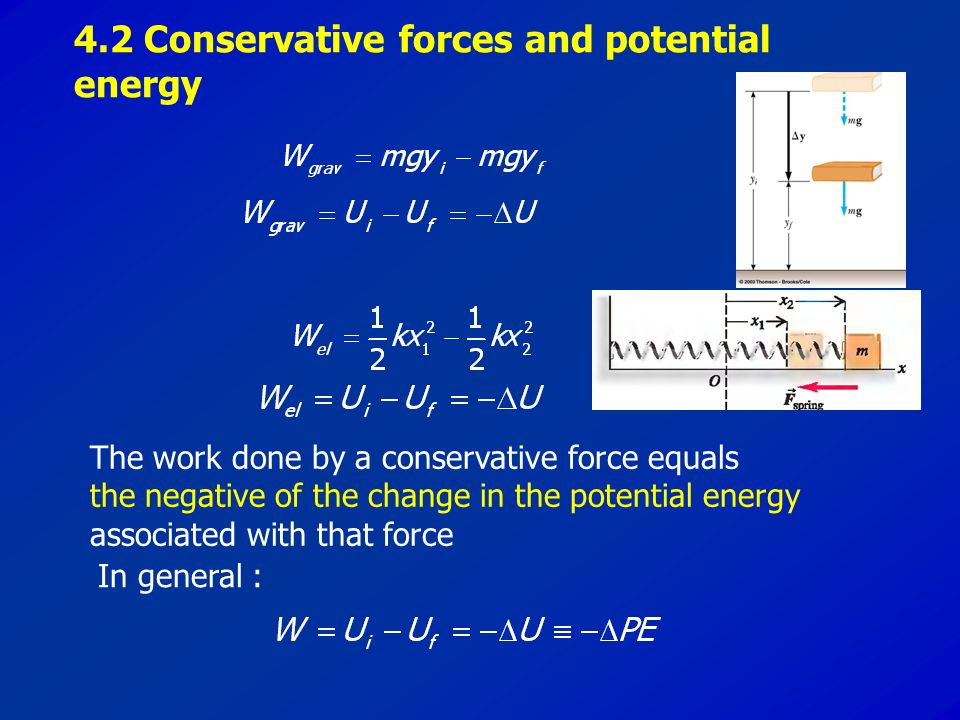 4.2 Conservative forces and potential energy