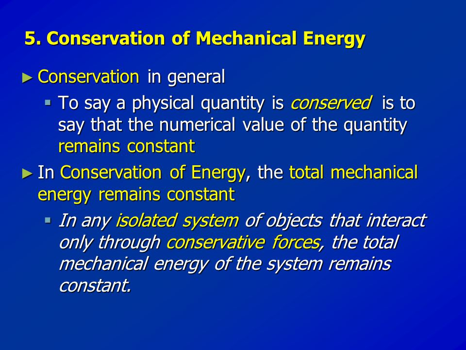 5. Conservation of Mechanical Energy