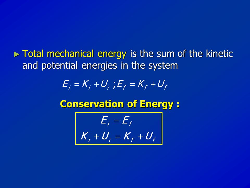 Conservation of Energy :