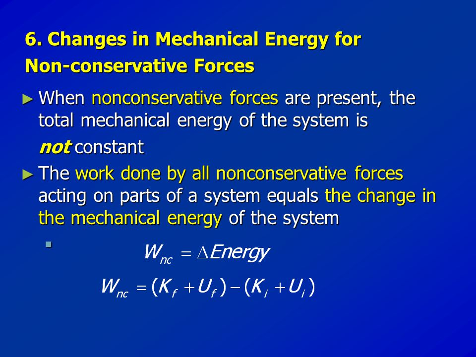6. Changes in Mechanical Energy for