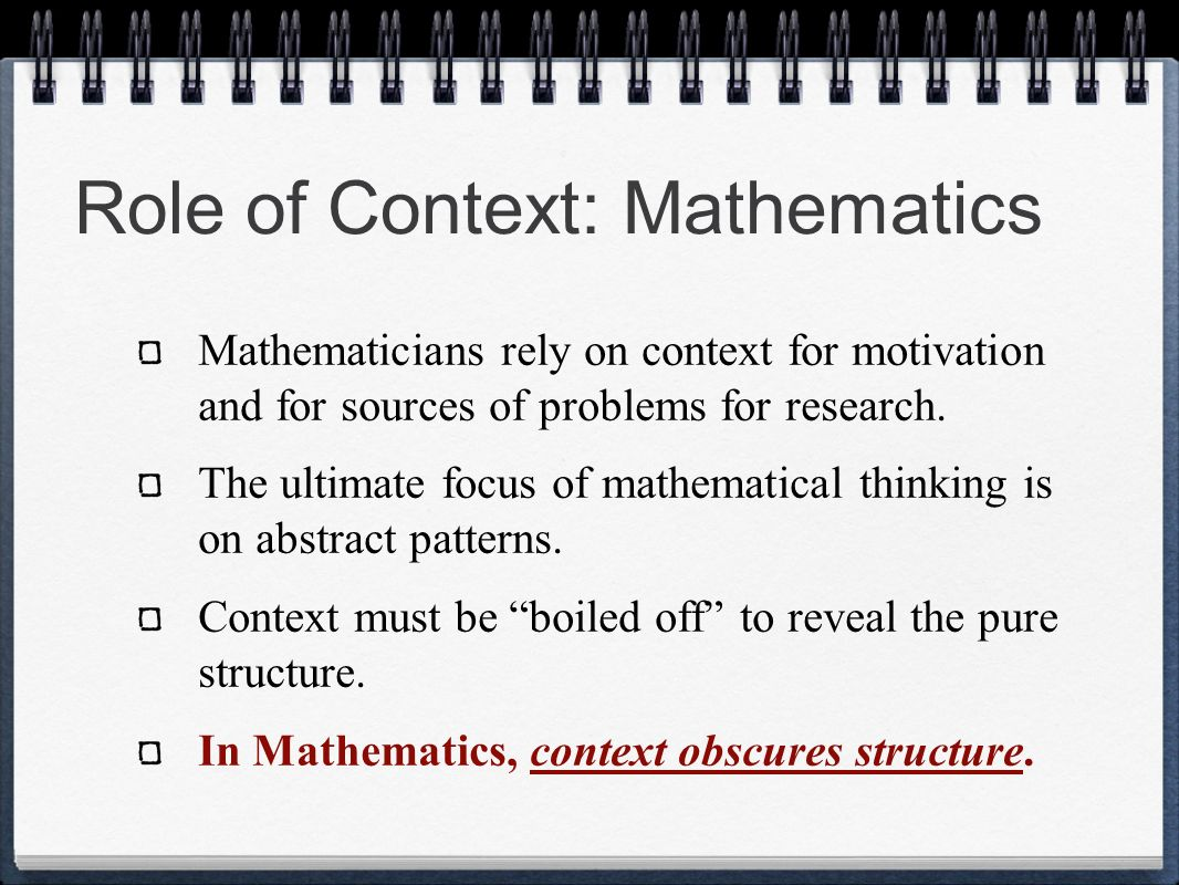 Role of Context: Mathematics