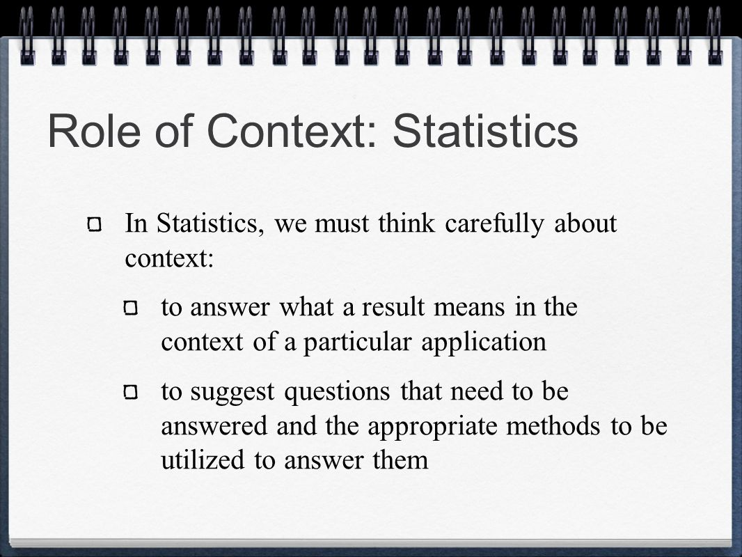 Role of Context: Statistics