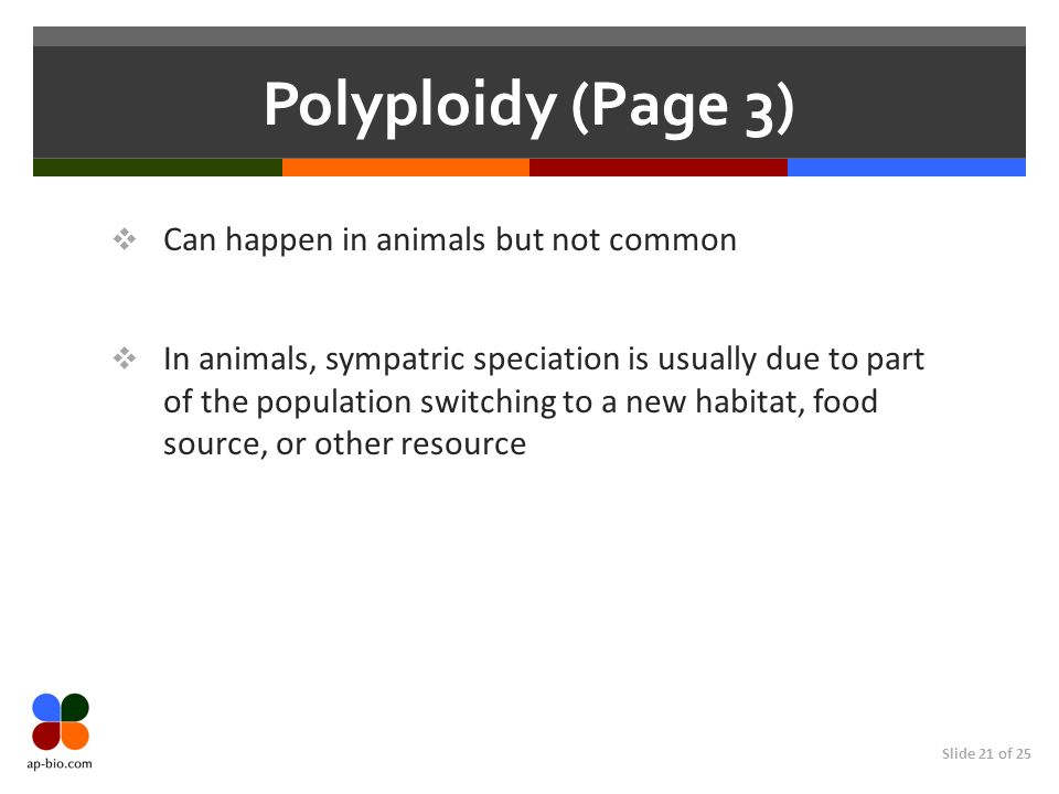 Polyploidy (Page 3) Can happen in animals but not common