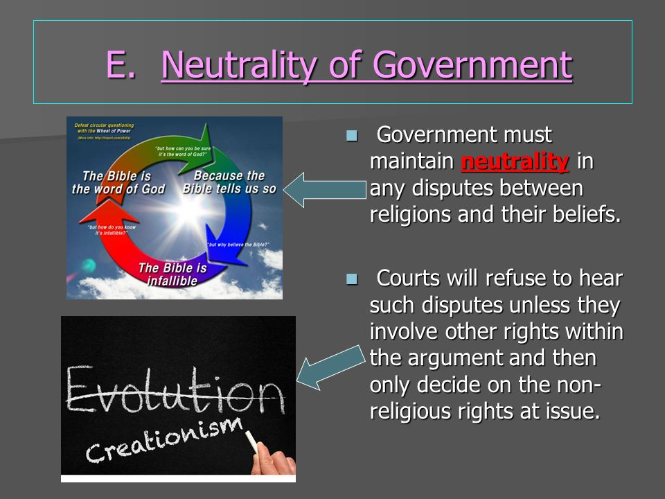 E. Neutrality of Government