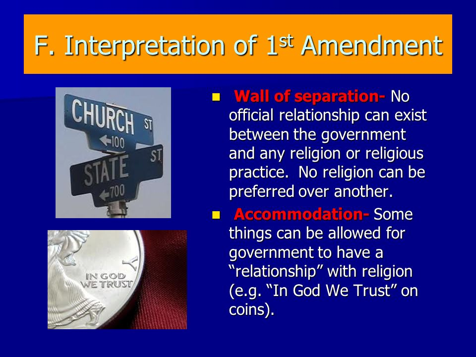 F. Interpretation of 1st Amendment
