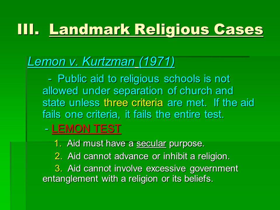III. Landmark Religious Cases
