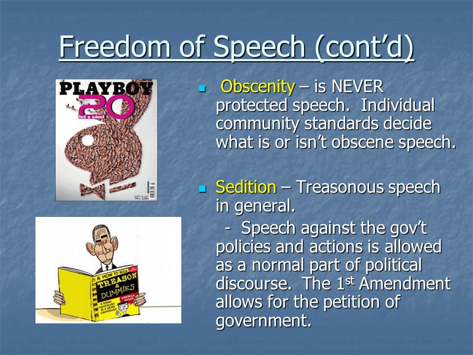 Freedom of Speech (cont'd)