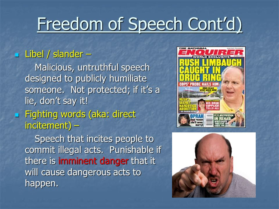 Freedom of Speech Cont'd)