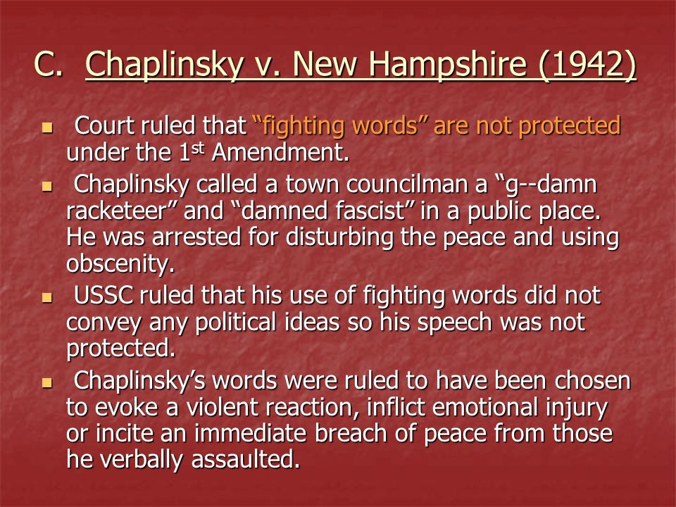 C. Chaplinsky v. New Hampshire (1942)