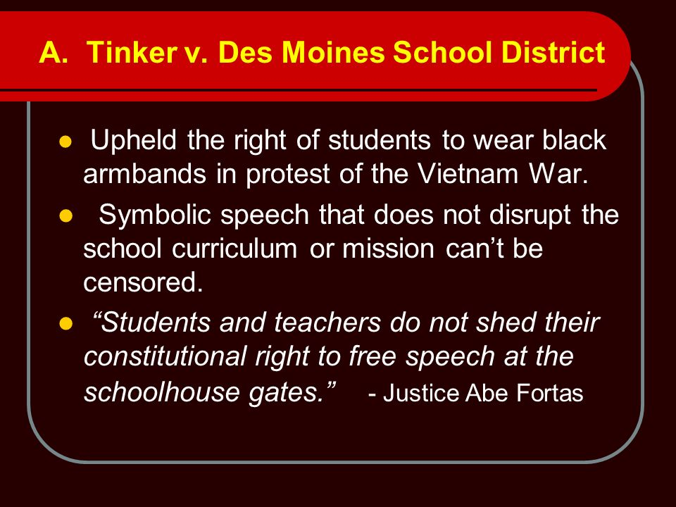 A. Tinker v. Des Moines School District