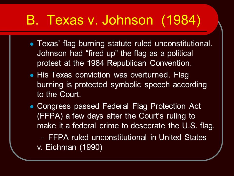 B. Texas v. Johnson (1984)