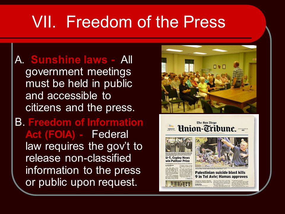 VII. Freedom of the Press