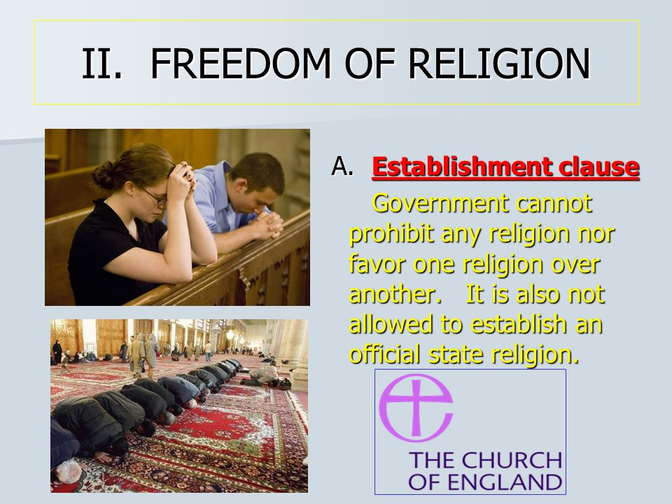 II. FREEDOM OF RELIGION A. Establishment clause