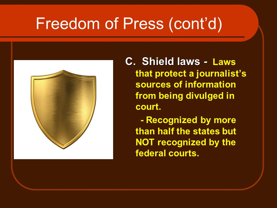 Freedom of Press (cont'd)