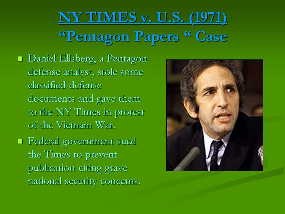 NY TIMES v. U.S. (1971) Pentagon Papers Case