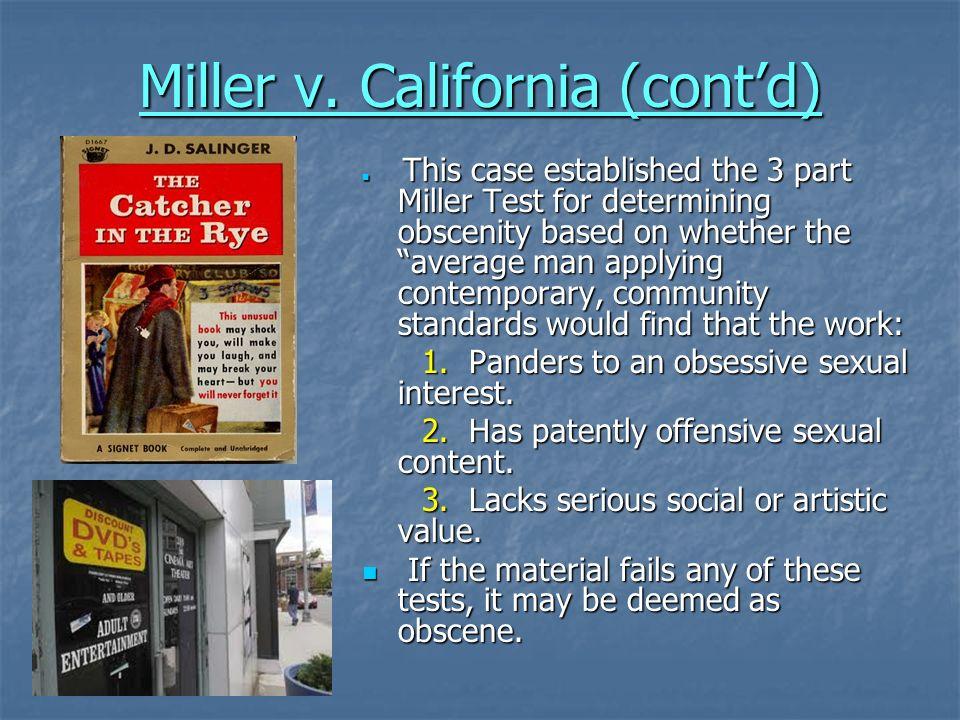 Miller v. California (cont'd)
