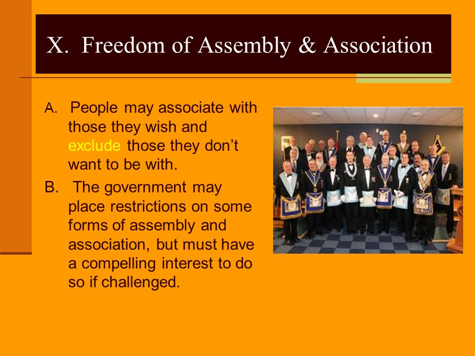 X. Freedom of Assembly & Association