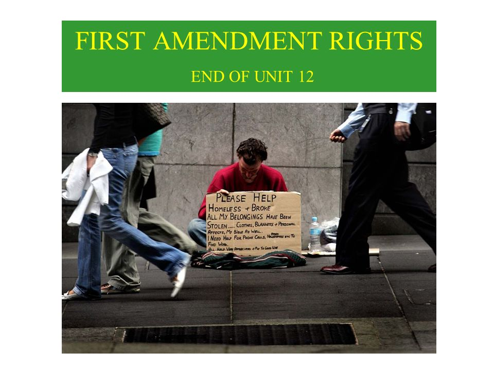 FIRST AMENDMENT RIGHTS END OF UNIT 12