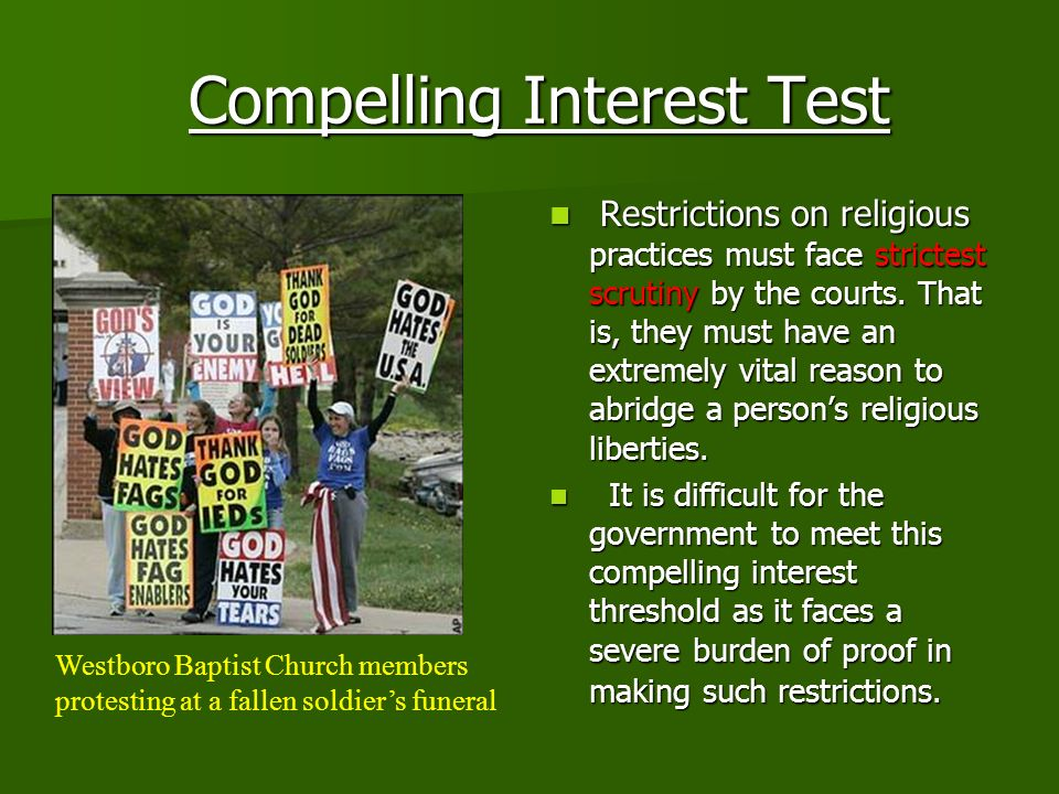 Compelling Interest Test