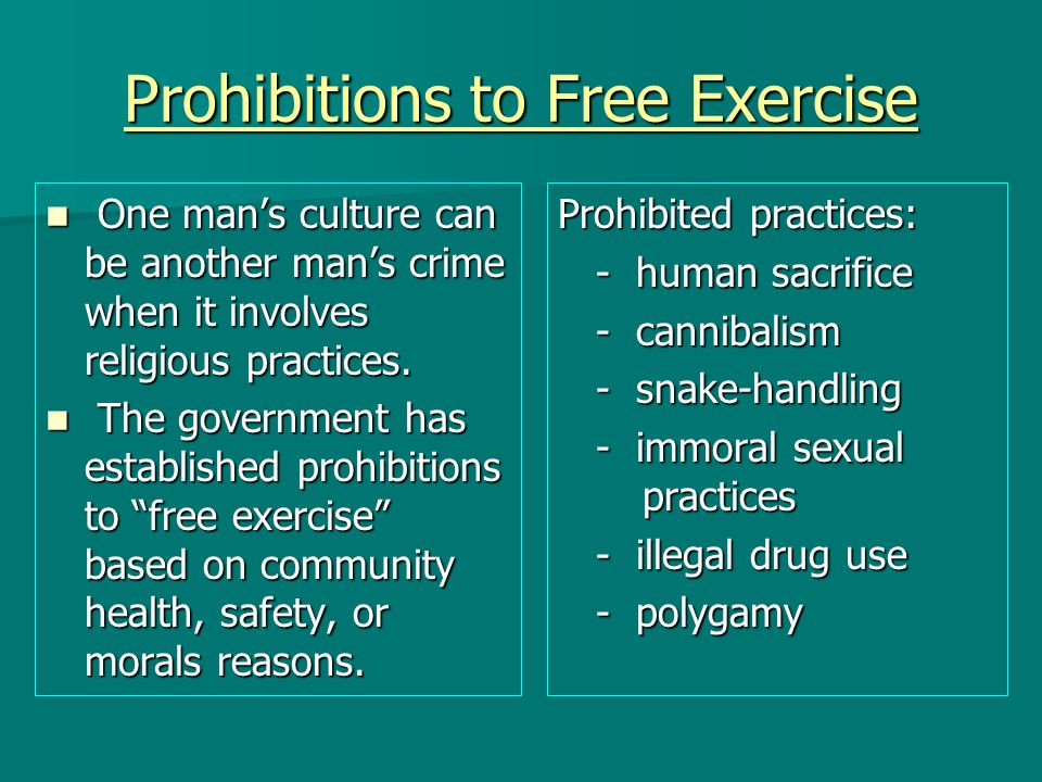 Prohibitions to Free Exercise