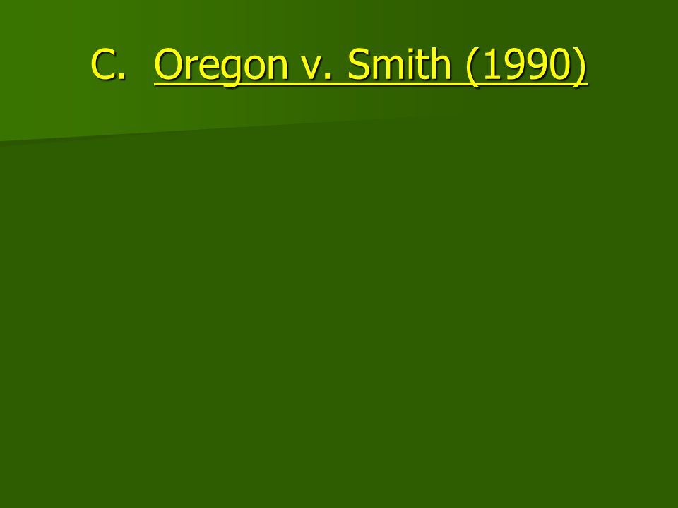 C. Oregon v. Smith (1990)