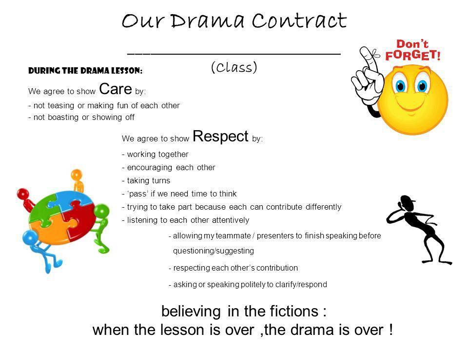 Our Drama Contract _____________________________ (Class)