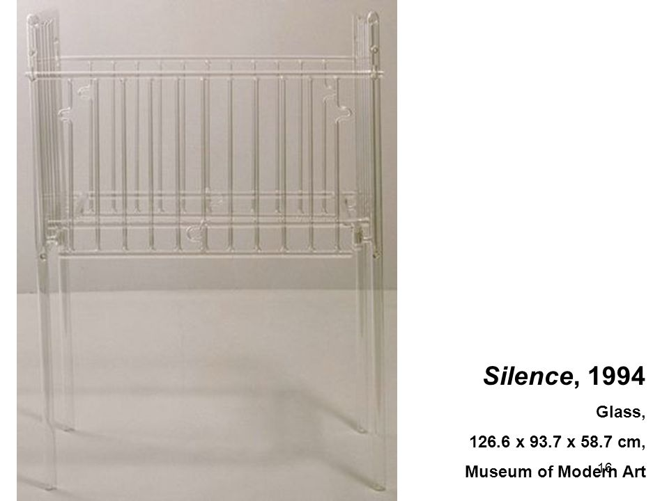 Silence, 1994 Glass, 126.6 x 93.7 x 58.7 cm, Museum of Modern Art