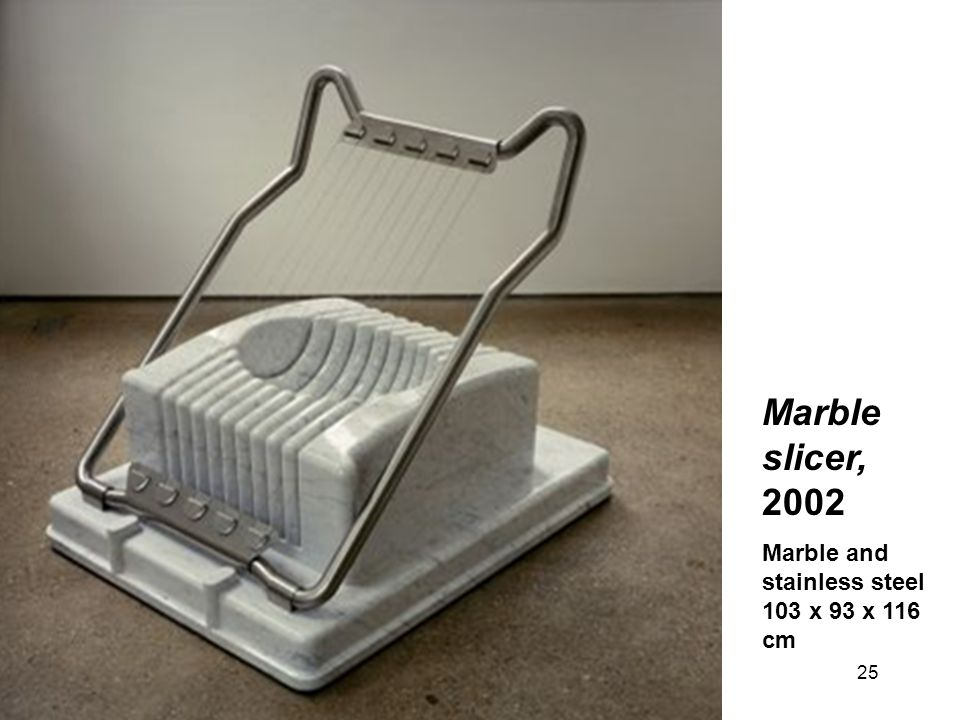 Marble slicer, 2002 Marble and stainless steel 103 x 93 x 116 cm