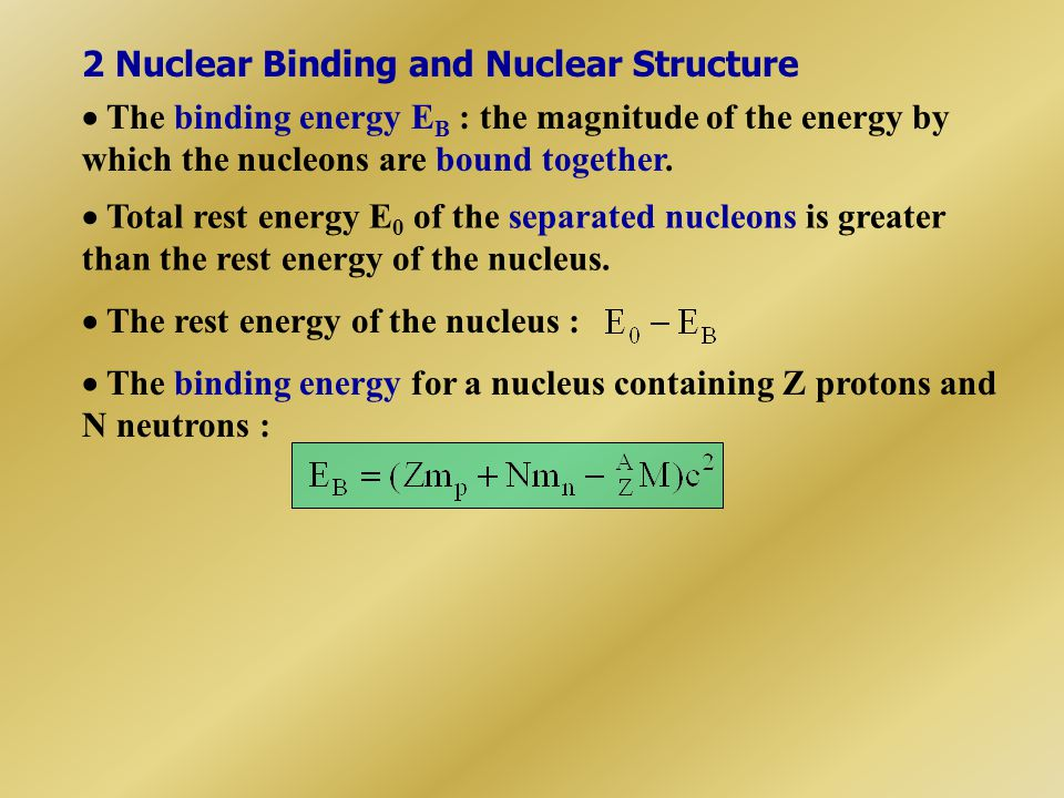 2 Nuclear Binding and Nuclear Structure